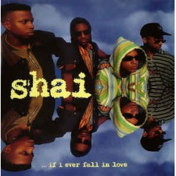SHAI - ...If I Ever Fall In...