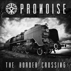 PRONOISE - The Border...