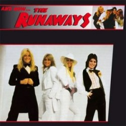 RUNAWAYS - And Now... LP