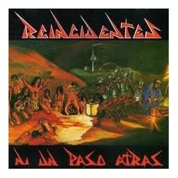 REINCIDENTES - Ni Un Paso Atras LP