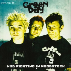 GREEN DAY - Mud Fighting In...