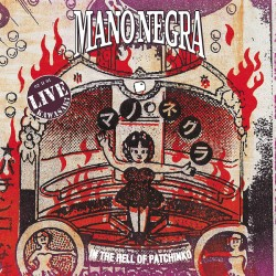 MANO NEGRA - In The Hell Of...
