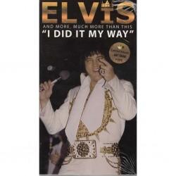 ELVIS PRESLEY - I Did It My...