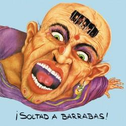 BARRABAS - Soltad A...