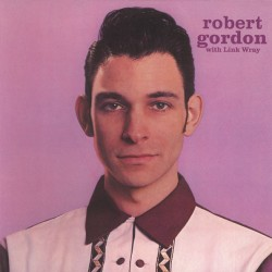 ROBERT GORDON WITH LINK...