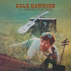 DALE HAWKINS - L.A.,...