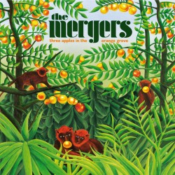 THE MERGERS - Three Apples...