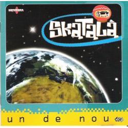 SKATALA - Un De Nou LP