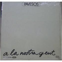 PAVESOS - A la Nostra Gent...