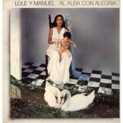 LOLE Y MANUEL - Al Alba Con...