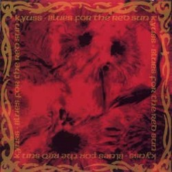 KYUSS - Blues For The Red Sun LP
