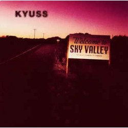 KYUSS - Welcome To Sky Valley LP