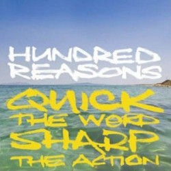 HUNDRED REASONS ‎– Quick The Word Sharp The Action CD