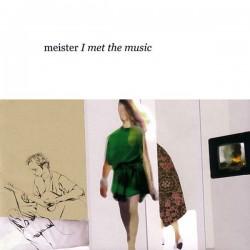 MEISTER - I Met The Music CD