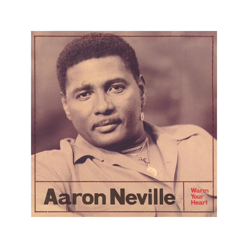 AARON NEVILLE - Warm Your Heart LP