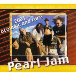 PEARL JAM - 2001 Acoustic And Rare CD