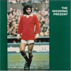 WEDDING PRESENT - George Best LP