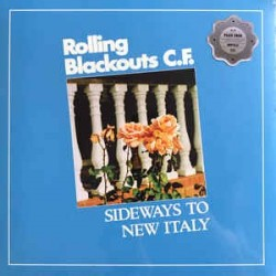 ROLLING BLACKOUTS C.F. - Sideways To New Italy LP