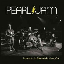 PEARL JAM - Acoustic in Mountainview, CA LP