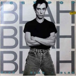 IGGY POP - Blah, Blah, Blah