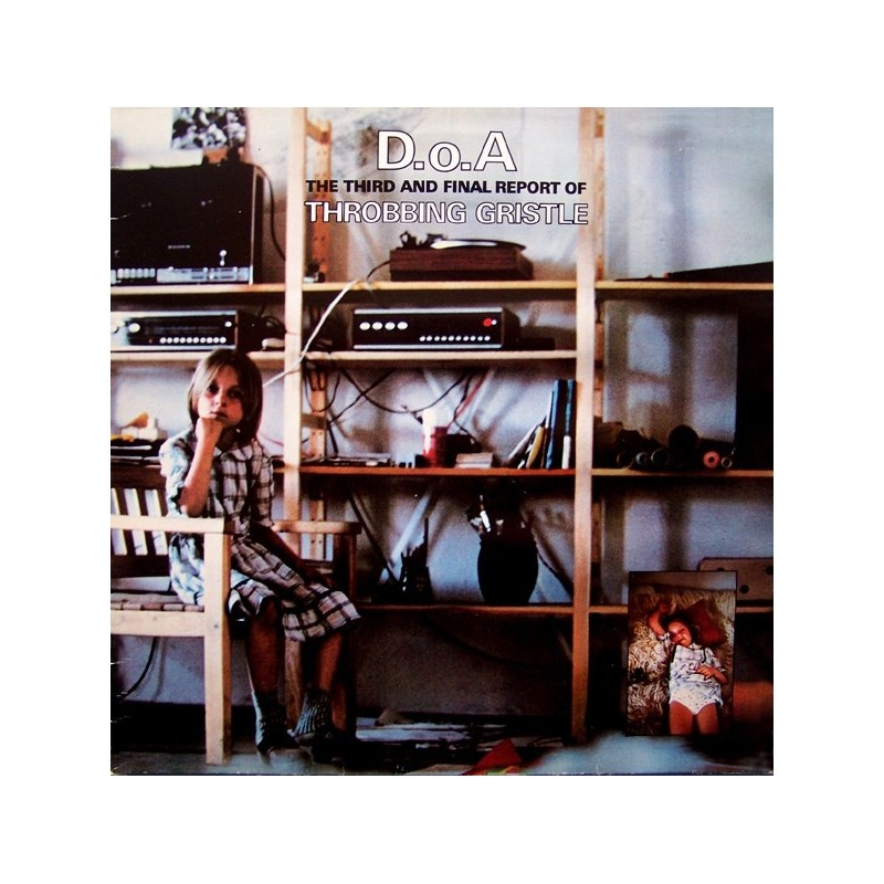 THROBBING GRISTLE - D.O.A. The Third And Final Report LP