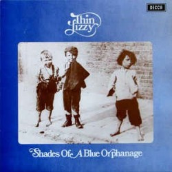 THIN LIZZY – Shades Of A Blue Orphanage