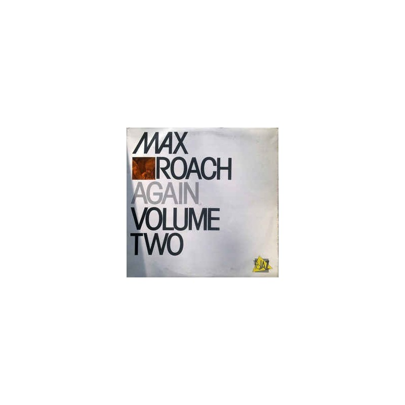 MAX ROACH - Again Volume Two