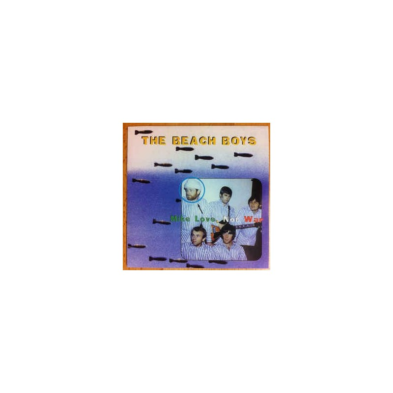 BEACH BOYS - Mike Love, Not War