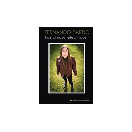 FERNANDO PARDO - Los chicos eléctricos
