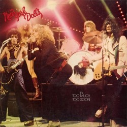 NEW YORK DOLLS - In Too Much Too Soon LP