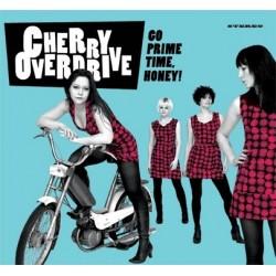 CHERRY OVERDRIVE - Go Prime Time, Honey LP