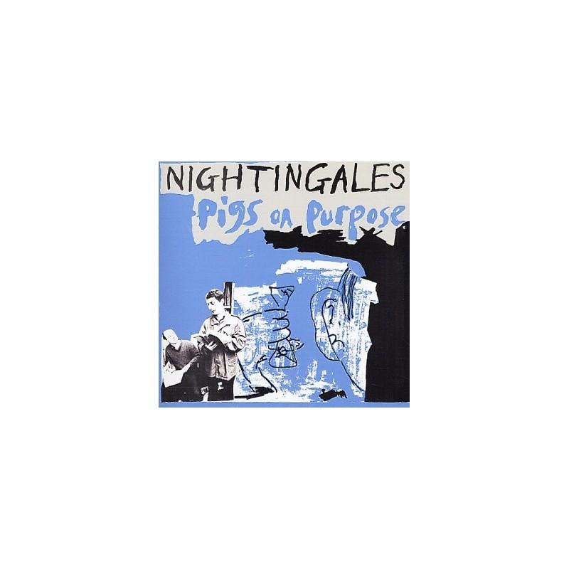 NIGHTINGALES – Pigs On Purpose LP