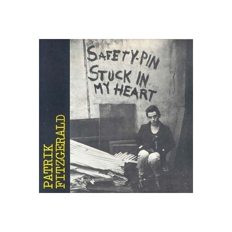 PATRICK FITZGERALD - Safety Pin Stuck In My Heart LP