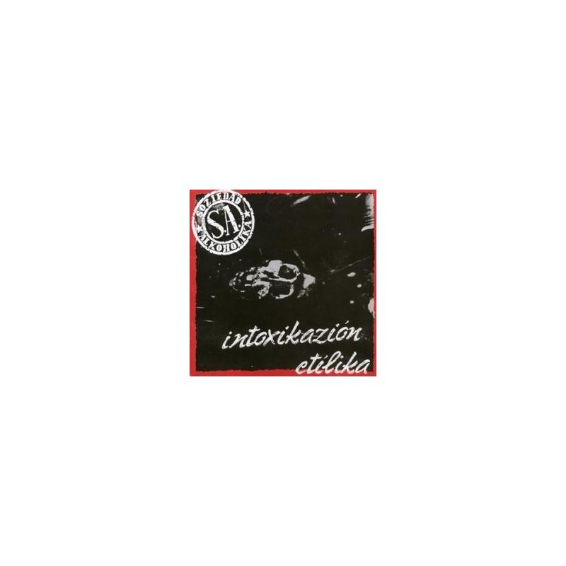 SOZIEDAD ALKOHOLIKA - Intoxikazión Etilika LP