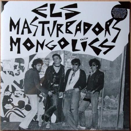 ELS MASTURBADORS MONGOLICS - Els Masturbadors Mongolics LP