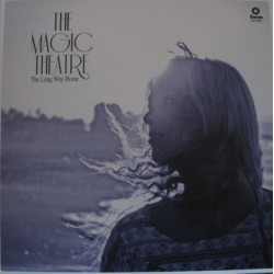 MAGIC THEATRE – The Long Way Home LP