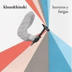 KLAUS & KINSKI – Herreros Y Fatigas LP