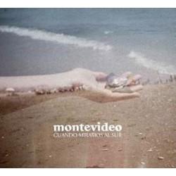 MONTEVIDEO – Cuando Miramos Al Sur CD