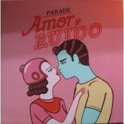 PARADE – Amor Y Ruido CD