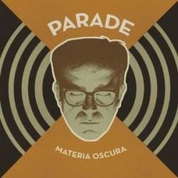 PARADE – Materia Oscura LP