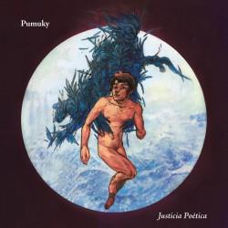 PUMUKY – Justicia Poética LP