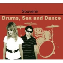 SOUVENIR ‎– Drums, Sex & Dance CD