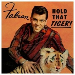 FABIAN – Hold That Tiger LP