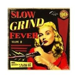 VARIOS – Slow Grind Fever Volume 2 - MORE... Adventures In The Sleazy World Of Popcorn Noir...LP