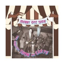 JOHNNY OTIS SHOW ‎– The Greatest Show On Earth LP