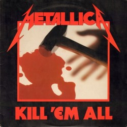 METALLICA ‎– Kill 'Em All LP