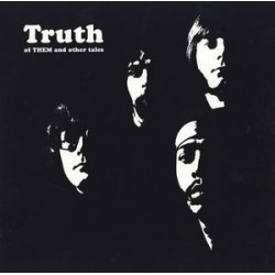 TRUTH ‎– Of THEM And Other Tales LP