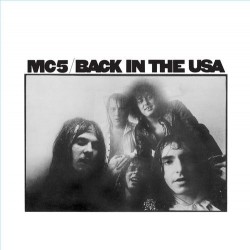 MC5 ‎(MOTOR CITY FIVE) – Back In The Usa LP