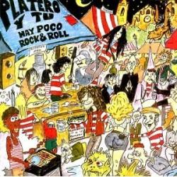 PLATERO Y TU - Hay Poco Rock & Roll LP+CD