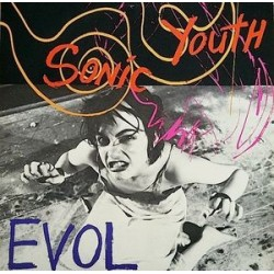 SONIC YOUTH ‎– Evol LP